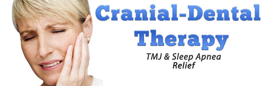 TMJ Cranial-Dental Therapy